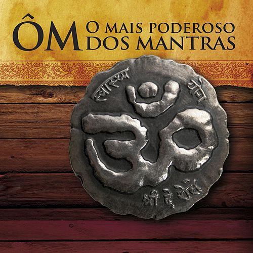 Ôm: O Mais Poderoso Dos Mantras by De Rose