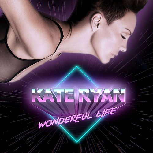 Wonderful Life by Kate Ryan