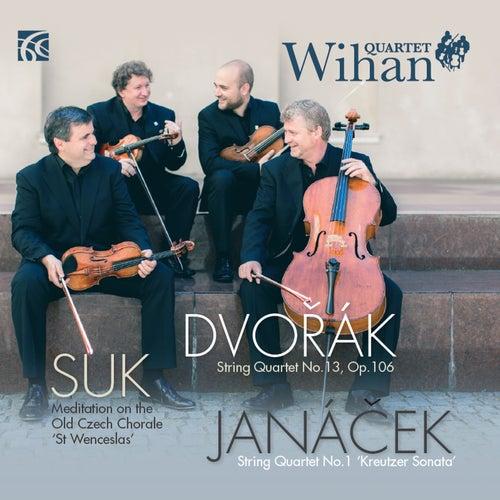 Dvořák, Suk and Janáček: Works for String Quartet by Wihan Quartet