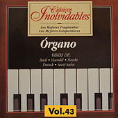 Clásicos Inolvidables Vol. 43, Órgano by Various Artists