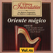 Clásicos Inolvidables Vol. 46, Oriente Mágico by Various Artists
