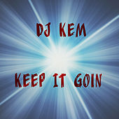 Keep It Goin Vol. 2 by Various Artists