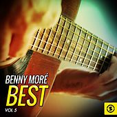 Benny Moré Best, Vol. 5 by Beny More