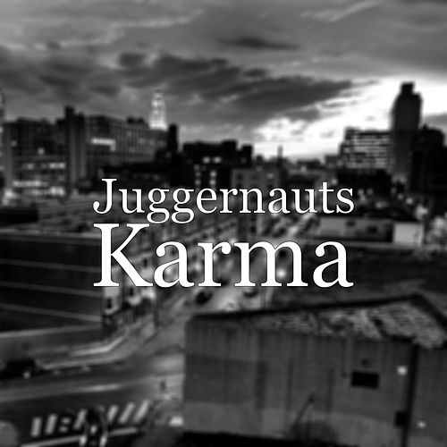 Karma by The Juggernauts
