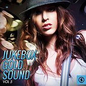 Jukebox Gold Sound, Vol. 5 by Various Artists