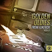 Golden Oldies from Jukebox, Vol. 2 by Various Artists