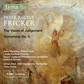 Peter Racine Fricker: The Vision of Judgement by Various Artists