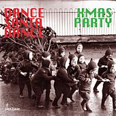 Dance Santa Dance - Christmas Party by Various Artists