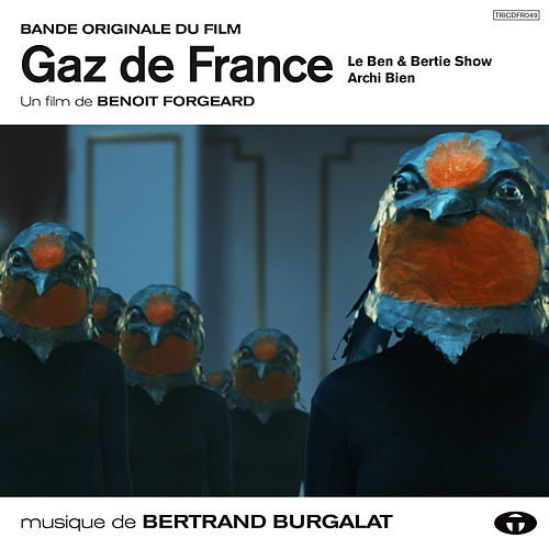 Gaz de France (Bande originale du film) by Bertrand Burgalat