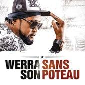 Sans poteau by Werra Son