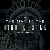 The Man in the High Castle Main Theme (Edelweiss) - Amazon Original Series by L'orchestra Cinematique