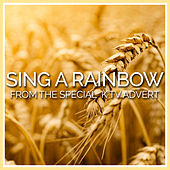 Sing a Rainbow (From the Kellogg's Special K