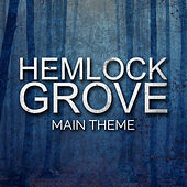 Hemlock Grove Main Theme by L'orchestra Cinematique