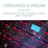 I Dreamed a Dream (From the Freeview Play