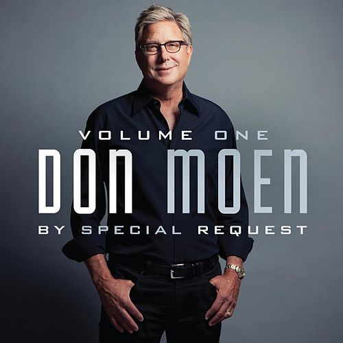 By Special Request: Vol. 1 by Don Moen