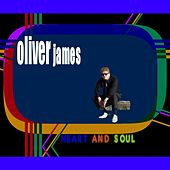 Heart and Soul by Oliver James