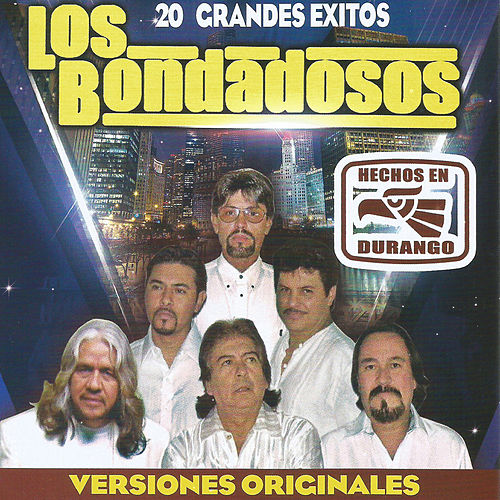20 Grandes Exitos by Los Bondadosos