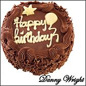 Happy Birthday - Single by Danny Wright