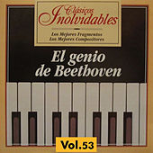 Clásicos Inolvidables Vol. 53, El Genio de Beethoven by Various Artists