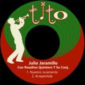 Nuestro Juramento by Julio Jaramillo