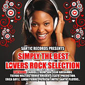 Simply the Best Lovers Rock Selection by Various Artists