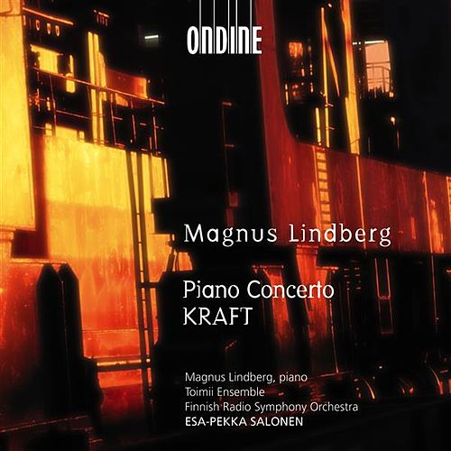 Lindberg: Piano Concerto; KRAFT by Various Artists