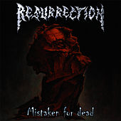 Mistaken For Dead by Resurrection