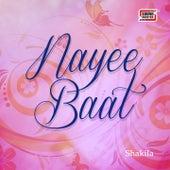 Nayee Baat by Shakila