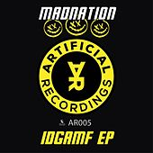 Idgamf EP by Mad Nation