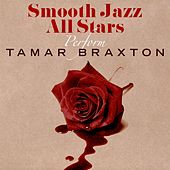 Smooth Jazz All Stars Perform Tamar Braxton by Smooth Jazz Allstars