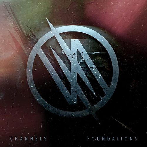 Foundations by Channels