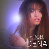 Angel by Dena