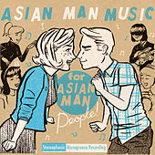 Asian Man Music for Asian Man People Vol. 1 by Various Artists