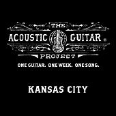 The Acoustic Guitar Project: Kansas City 2014 by Various Artists