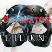 Dominator by Dtrdjjoxe