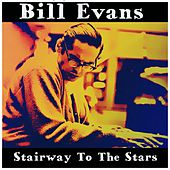 Stairway to the Stars by Bill Evans