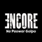 Na Paowar Golpo by Encore