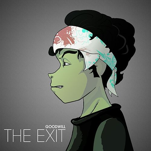The Exit by The Goodwill