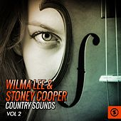 Wilma Lee & Stoney Cooper Country Sounds, Vol. 2 by Wilma Lee Cooper