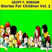 Stories for Children, Vol. 2 by Geoff
