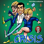 Crisis by Crisis