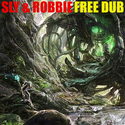 Sly & Robbie Free Dub von Sly and Robbie