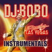Dancing Las Vegas-Instrumentals von DJ Bobo