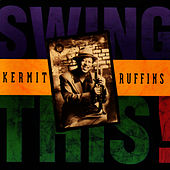 Swing This by Kermit Ruffins