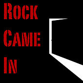 Rock Came In von Various Artists