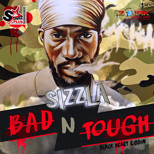 Bad N Tough - Single by Sizzla