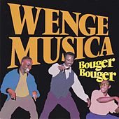 Bouger bouger by Wenge Musica