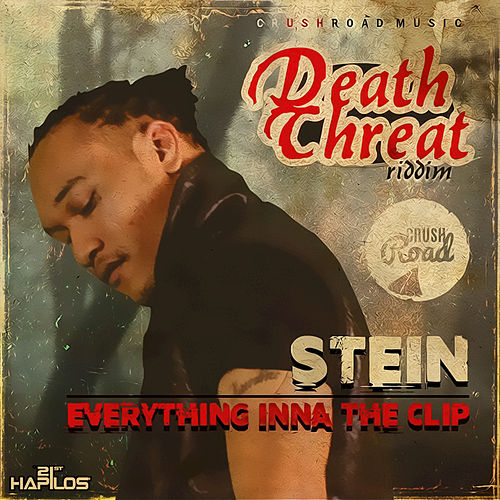 Everything inna the Clip - Single by Stein