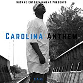 Carolina Anthem by Raq