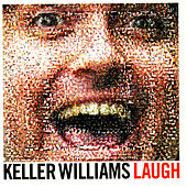 Laugh by Keller Williams
